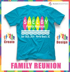 Surf's up! Having a family reunion near the beach? Create #customTshirts for your next vacation. #familyReunion designs for you!
