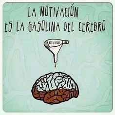 ...LA MOTIVACIÓN ES LA GASOLINA DEL CEREBRO....!!@Torreperogil#Fisiobian #fisioterapia #Osteopatia #Salud #Dietetica