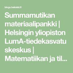 Summamutikan materiaalipankki | Helsingin yliopiston LumA-tiedekasvatuskeskus | Matematiikan ja tilastotieteen laitos Helsinki, Math Equations, Teaching, Maths, Education, Onderwijs, Learning, Tutorials