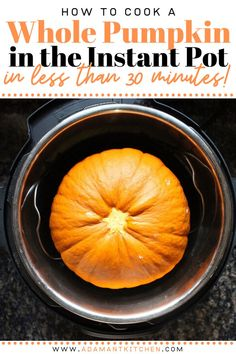 How to Cook a Whole Pumpkin in an Instant Pot Instant Pot Pressure Cooker, Pressure Cooker Recipes, Cooking Tips, Cooking Recipes, Dinner Recipes Easy Quick, Food For A Crowd, Kitchen Recipes, My Favorite Food, Real Food Recipes