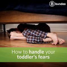 Fear is a natural emotion for toddlers. Learn how you can help them cope with and eventually overcome their fears.