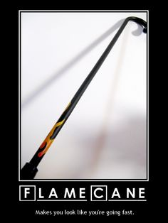 House MD Flame Cane - totally considering this one...