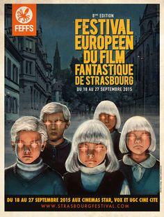 Rendez-vous au Festival Européen du Film Fantastique de Strasbourg :: du 18 au 27 septembre 2015 :: http://strasbourgfestival.com