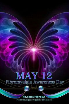 Fibromyalgia awareness day May 12th, wear purple and tell everyone you know why you are wearing purple!