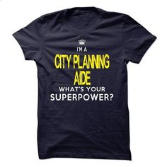 CITY PLANNING AIDE - #raglan tee #hoodie freebook. BUY NOW => https://www.sunfrog.com/No-Category/CITY-PLANNING-AIDE-58697332-Guys.html?68278