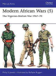 Modern African Wars (5): The Nigerian-Biafran War 1967–70 (Men-at-Arms)