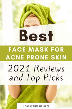 Face masks give a charming look to your skin, but what if you are having acne-prone skin? Don't worry, as we had made a huge research and bought the best face masks for acne-prone skins. Have a look and try them to get effective results.#facemask for acne #skincare products for acne
