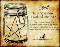 Magick Spells: to Bind & Heal a Painful Memory. Witchcraft Spells For Beginners, Healing Spells, Witch Spell Book, Witchcraft Spell Books, Jar Spells, Magick Spells, Voodoo Spells, Wicca Witchcraft, Wiccan Witch