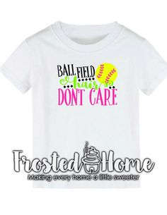 Ball Field Hair Don't Care Softball Tee Softball by FrostedHome
