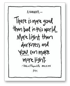 Make more light - by Peter Reynolds