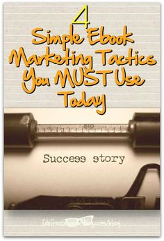 4 Simple Ebook Marketing Tactics You MUST Use Today http://www.fabfreelancewriting.com/blog/2017/03/23/4-simple-ebook-marketing-tactics-must-use-today/?utm_campaign=coschedule&utm_source=pinterest&utm_medium=Angela%20Booth&utm_content=4%20Simple%20Ebook%20Marketing%20Tactics%20You%20MUST%20Use%20Today