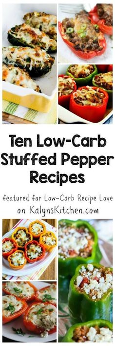 For everyone who's a fan of stuffed peppers, here are Ten Low-Carb Stuffed Peppers Recipes. There are lots of creative variations here for peppers stuffed with sausage, beef, turkey, chicken, and even vegetarian ones for a tasty main dish that's low-carb, Keto, gluten-free, and South Beach Diet friendly. [featured for Low-Carb Recipe Love on KalynsKitchen.com]