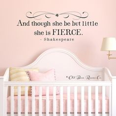 And though she be but little she is fierce - Shakespeare vinyl wall decal quote $38