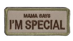 """OneTigris Tactical Patch-""""Mama Says I'm Special"""""""