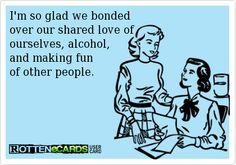 I'm so glad we bonded