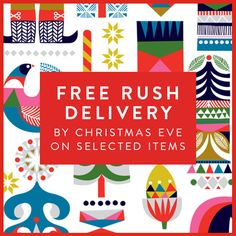 FREE RUSH DELIVERY BY CHRISTMAS EVE ON SELECTED ITEMS