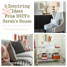 5 Inspiring Ideas from HGTV's Sarah's House