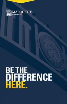 Marquette University Viewbook 2016  This is your official go-to guide for all things Marquette