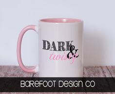Dark & Twisty Mug Shown is a 15 oz pink mug. The 11 oz cup comes in white or you can choose from a colored handle/inside. It can come in other colors! The 15 oz cup only comes in White, Light Blue, Pi