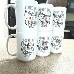 fa0254fa47e You39re the Meredith to my Cristina Mug gifts t Best friend