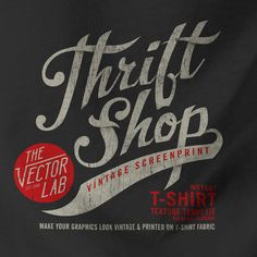 Thrift Shop - Make your T-Shirt Graphics Look like Real Vintage Designs