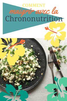 Quoi manger selon les moments de la journée pour maigrir ? La chrononutrition : on vous dit tout et on vous donne les menus pour une semaine.