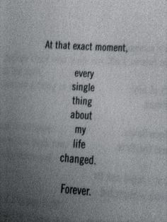 At that exact moment...every single thing about my life changed... forever...and it has been hard to breath ever since. Single Mom Quotes #mom #motherhood