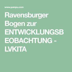 Ravensburger Bogen zur ENTWICKLUNGSBEOBACHTUNG - LVKITA