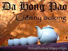 Kolory Herbaty: Da Hong Pao pod Kopcem Kościuszki