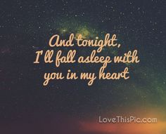 Good Night Love Quotes There Is No Place In The World I'd Rather Be Than Anywhere With You