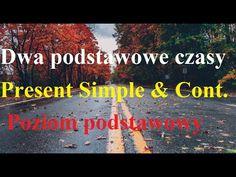 Dwa podstawowe czasy - Present Simple & Continuous - Analiza dialogu. Angielski dla początkujących - YouTube Youtube, Youtubers, Youtube Movies