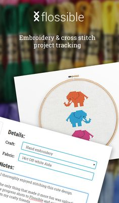 Flossible - Embroidery and cross stitch project tracking