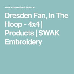 Dresden Fan, In The Hoop - 4x4   Products   SWAK Embroidery