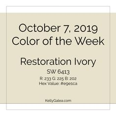 Your Color of the Week and forecast for the week of October 7, 2019. Let's start with our color of the week, Restoration Ivory. This shade can help...