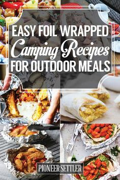 Easy Foil Wrapped Camping Recipes For Outdoor Meals