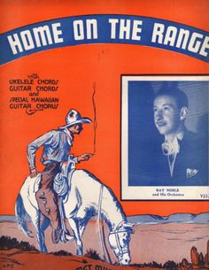 1935 Sheet Music - Home on the Range - Ray Noble, Cowboy Art, Cigarette Old Sheet Music, Vintage Sheet Music, Old Country Music, Home On The Range, Cowboy Art, Jazz Age, Arts And Entertainment, Good Old, Vintage Advertisements