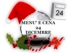 Ricette on line: menù e cena del 24 - 12
