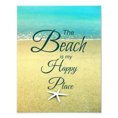 Beach Photo Prints with Sayings and Quotes by Beach Bliss Living: http://www.zazzle.com/beachblissliving/gifts?cg=196290675340773688