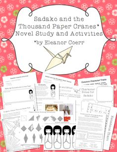 This novel study unit and set of activities is perfect for using with the short novel Sadako and the Thousand Paper Cranes by Eleanor Coerr.  This packet includes several unique activities.