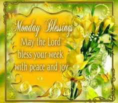 monday blessings | Monday Blessing | Jesus Is Lord