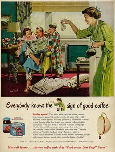 Maxwell House Coffee ad, 1950. #vintage #coffee #food #ads #family #1950s