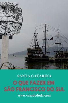 Venha caminha pelo centrinho histórico e se encantar pelas praias de São Francisco do Sul - SC.