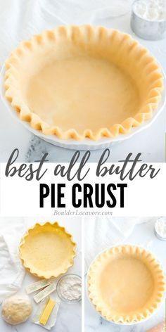 All Butter Pie Crust, Easy Pie Crust, Gluten Free Pie Crust, Quiche Pie Crust, Mini Pie Crust, Single Pie Crust Recipe With Butter, Pie Crust Recipe With Margarine, Best Pie Crust Recipe With Butter, Pie Crust With Lard