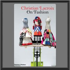 Christian Lacroix originally wanted to be a fashion history curator or a costume designer before opening his own House. The book, Christian Lacroix On Fashion By Christian Lacroix, is one of my favorites because of his knowledge of fashion history. He tells the story of fashion from the 18th Century to Present Day with not only his designs but designs from Worth, Pasquier, Balmain, Lanvin, Schiaparelli, Dior, and others. It is a beautiful and stunning book and a must for any collector's…