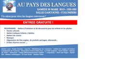 Au Pays des Langues...Entdecke das bunte Sprachenland, erstmals treffen sich am Ostersamstag verschiedene Sprachvertreter und präsentieren ihre Kultur und Sprache, auch Kind und Kegel Toulouse ist mit einem Stand und Aktivitäten für Kinder und Erwachsene dabei.