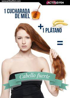 1 plátano + 1 cucharada de miel (por 15-20 minutos)= cabello fuerte y sano.