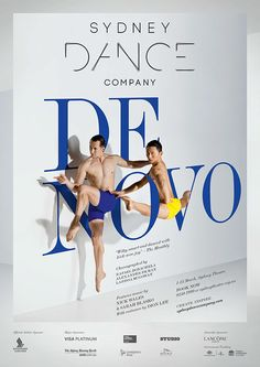 Sydney Dance Company - De Novo on Behance // Beautiful integration of type and image( really like this concept, its a poster about dance with dancers in it as well as them interacting with the typography. I thought this was very smart. Web Design, Book Design, Cover Design, Layout Design, Poster Ads, Advertising Poster, Poster Prints, Design Graphique, Art Graphique