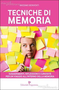 Massimo Bonventi - Suggerimenti, Riflessioni e Curiosità per un viaggio all'interno della Memoria