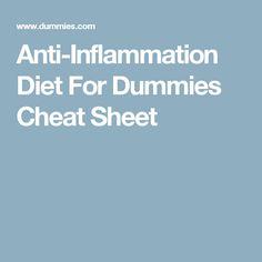Anti-Inflammation Diet For Dummies Cheat Sheet