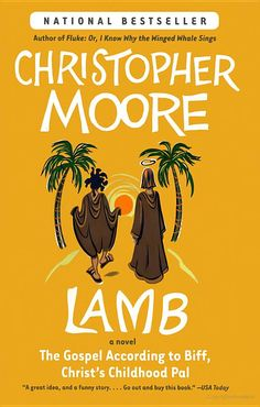 Lamb: The Gospel According to Biff, Christ's Childhood Pal - Christopher Moore